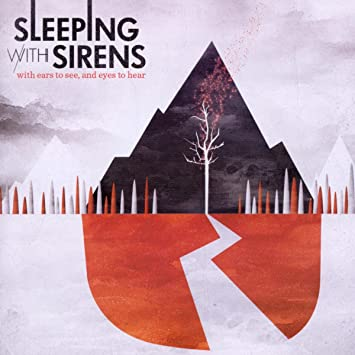 amazon with ears to see eyes to hear sleeping with sirens
