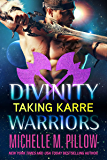 Taking Karre (Divinity Warriors Book 4)