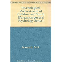 Psychological Maltreatment of Children and Youth