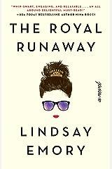 The Royal Runaway Kindle Edition