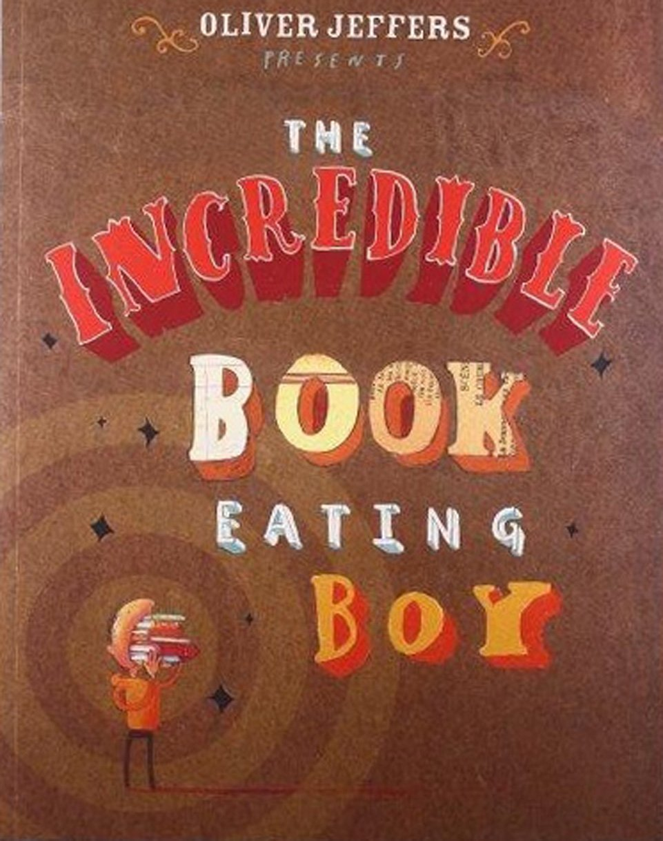 The Incredible Book Eating Boy: Amazon.co.uk: Jeffers, Oliver ...