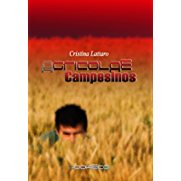 Agricolae - Campesinos (Spanish Edition)