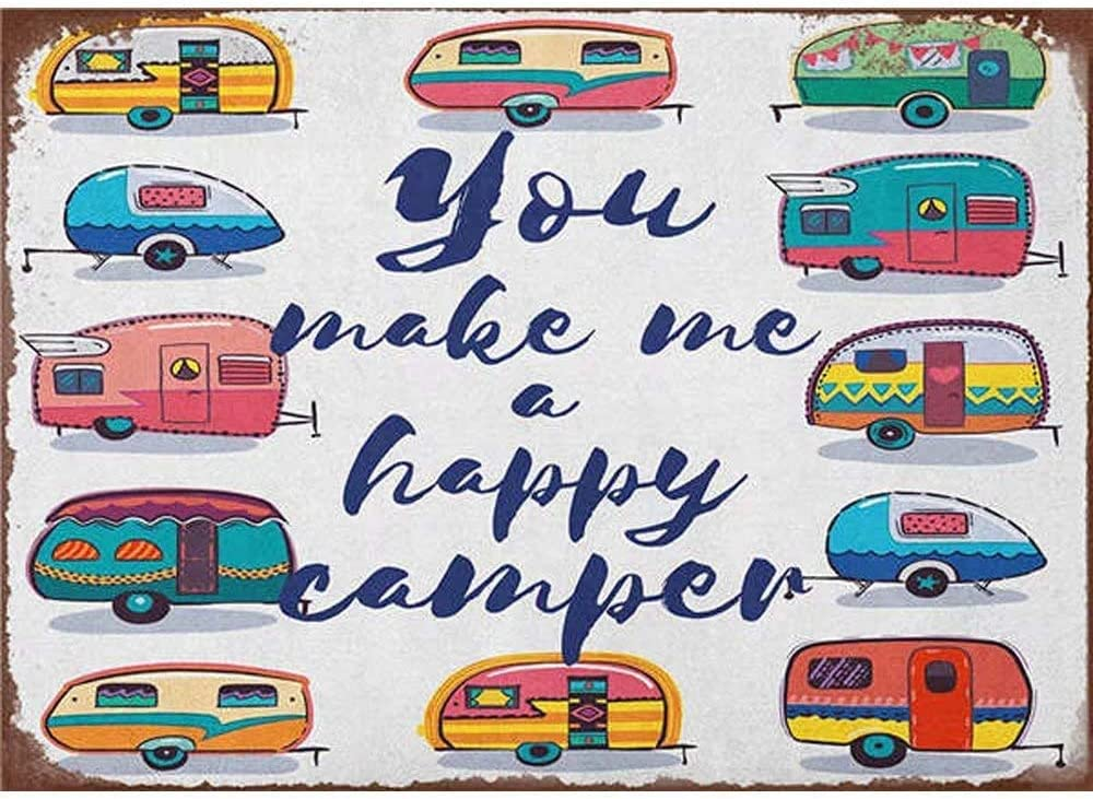 New Vintage Retro Metal Tin Sign You Make Me A Happy Camper Man Cave Home Bar Club Pop Hotel Garage Wall Decor Plaques Plate Posters Signs 12X8 Inch