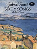 Sixty Songs (Dover Song Collections)