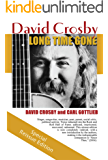 Long Time Gone: the autobiography of David Crosby (English Edition)