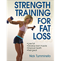 Strength Training for Fat Loss (English Edition)