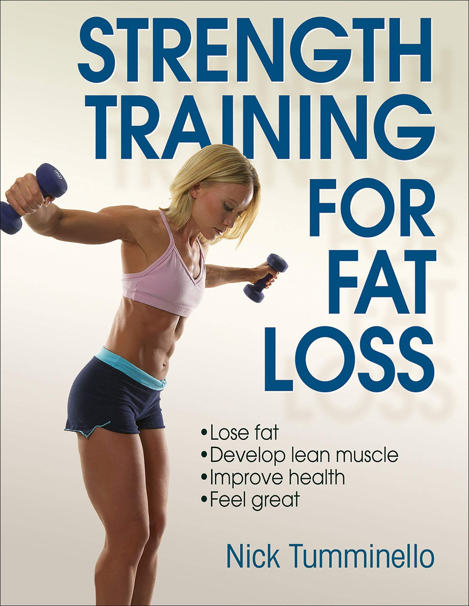 Strength Training For Fat Loss Amazon Co Uk Nick Tumminello