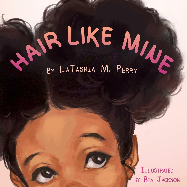 Hair Like Mine (Kids Like Mine)