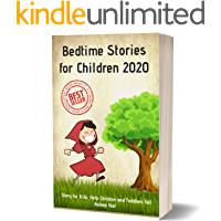 Bedtime Stories for Children 2020: Story for Kids ,Help Children and Toddlers Fall Asleep Fast