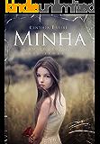 Minha: Um conto da série Segredos (Portuguese Edition)