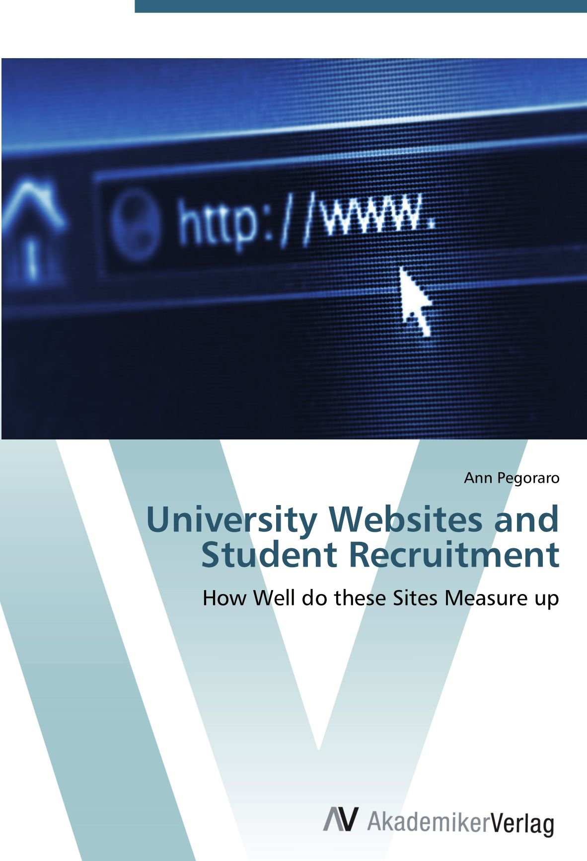 University Websites and Student Recruitment: How Well do these Sites Measure up pdf epub
