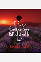 To Live in Hearts we Leave Behind is not to die. Remember When: Celebration of LIfe, Wake, Funeral Guest Book, Priceless memories for friends and family. Keepsake.120 pages 8.25.x 8.25 Hardcover