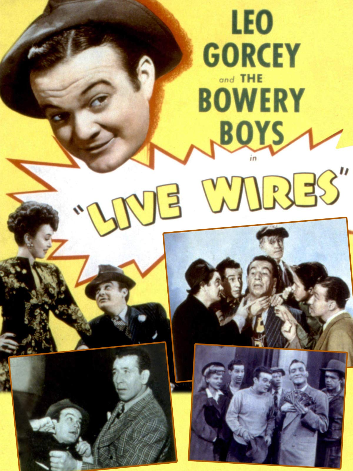 Live Wires - Leo Gorcey & The Bowery Boys