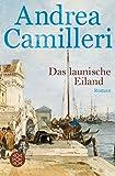 Das launische Eiland: Roman