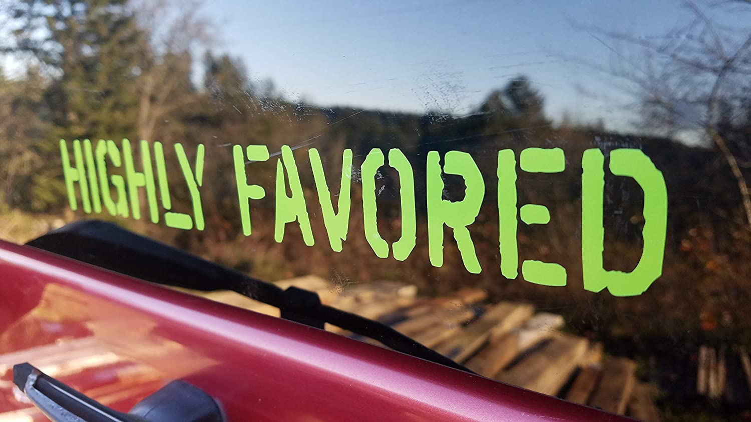 Glossy Orange Highly Favored Vinyl Decal