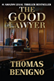 The Good Lawyer: A Novel
