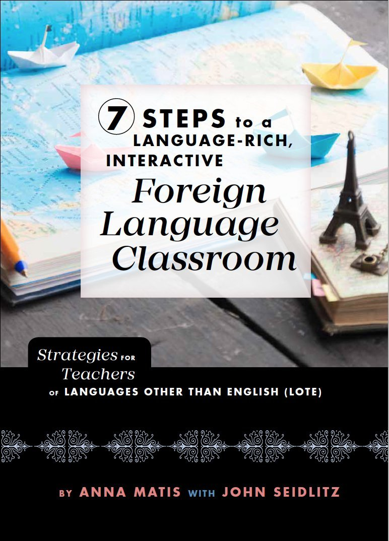 Download 7 Steps to a Language-Rich Interactive Foreign Language Classroom pdf