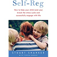Help Your Child Deal With Stress   and Thrive: The transformative power of Self-Reg
