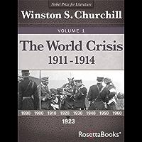 The World Crisis, 1911–1914 (Winston Churchill World Crisis Collection Book 1)