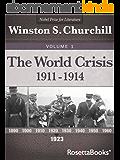 The World Crisis, Vol. 1 (Winston Churchill's World Crisis Collection) (English Edition)