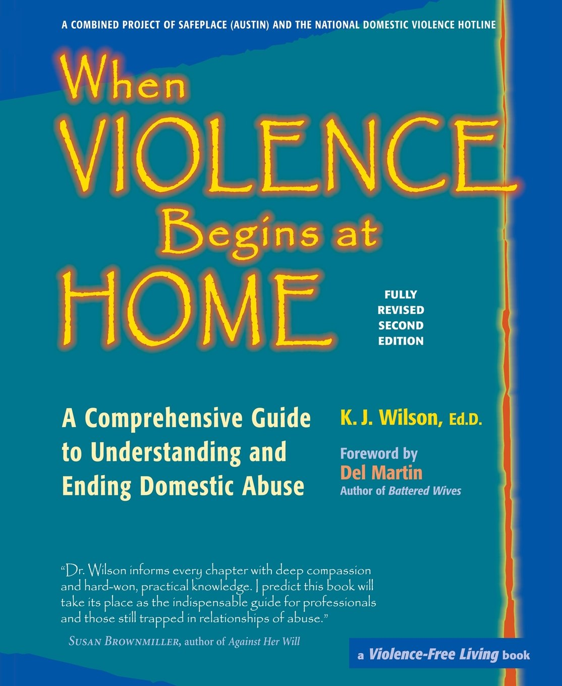 When violence begins at home a comprehensive guide to understanding when violence begins at home a comprehensive guide to understanding and ending domestic abuse k j wilson edd 9780897934558 amazon books fandeluxe Image collections