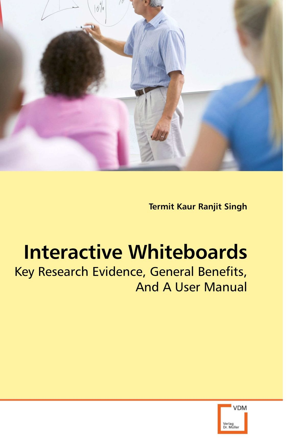 Read Online Interactive Whiteboards: Key Research Evidence, General Benefits, And A User Manual pdf