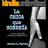 LA CHICA QUE SONREÍA : Primer caso del detective MOONLOVER (Saga DETECTIVE MOONLOVER nº 1)