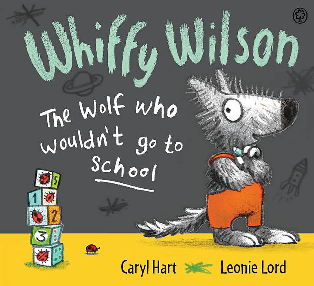 The Wolf Who Wouldn't Go To School  Whiffy Wilson Band 2