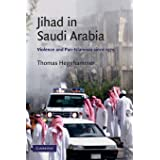 Jihad in Saudi Arabia: Violence and Pan-Islamism since 1979 (Cambridge Middle East Studies)