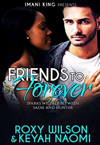 Friends to Forever: A BWWM Friends to Lovers Romance