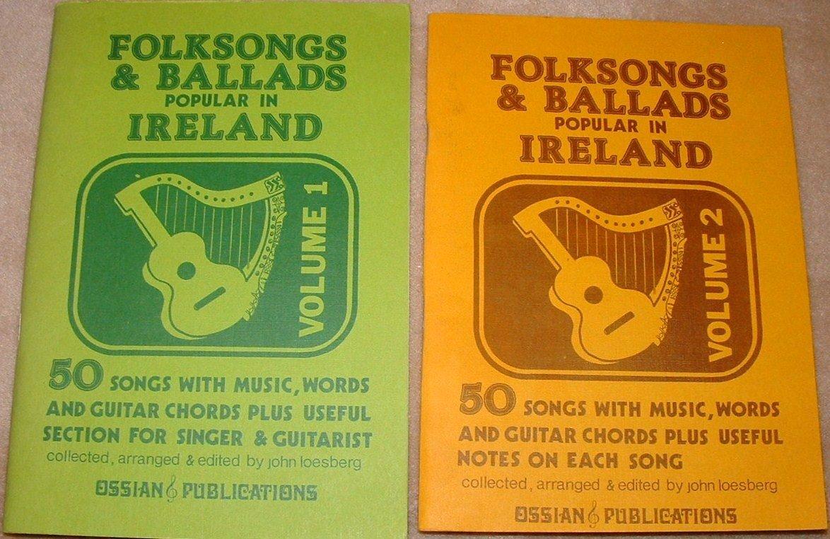 Folksongs Ballads Popular In Ireland Volume 1 2 John Loesberg
