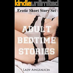 Erotic Short Story Set - Adult Bedtime Stories