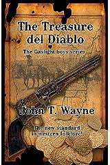 The Treasure del Diablo: The Gaslight Boys Series Paperback