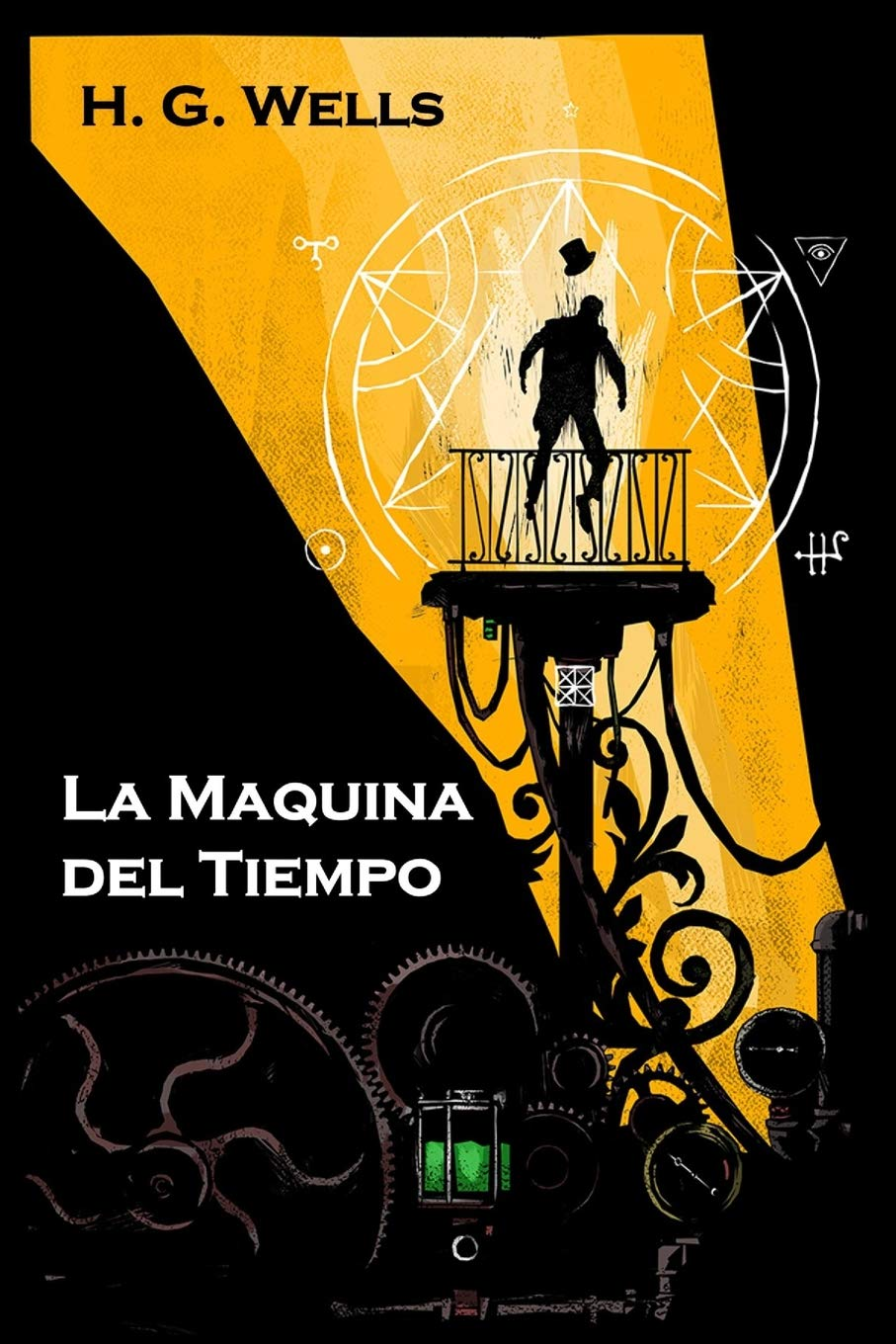 La Maquina Del Tiempo The Time Machine Spanish Edition Amazon Es Wells Herbert George Libros