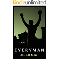 Everyman: Foreshadowing of Rocky Balboa (English Edition)