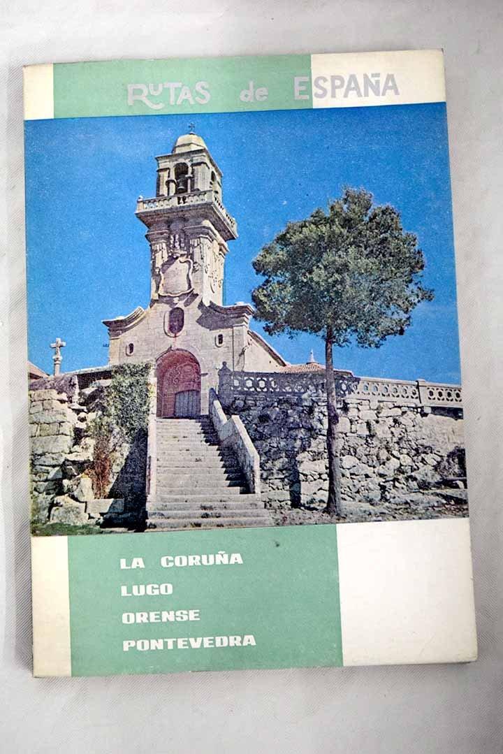 Rutas de España. Ruta n? 12: La Coruña, Lugo, Orense, Pontevedra, Santiago de Compostela: Amazon.es: AA.VV.: Libros