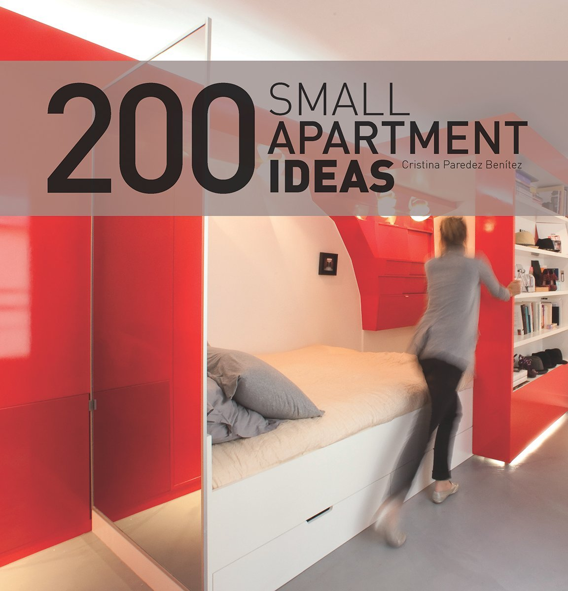 200 Small Apartment Ideas: Cristina Benitez: 9781770850453: Amazon ...