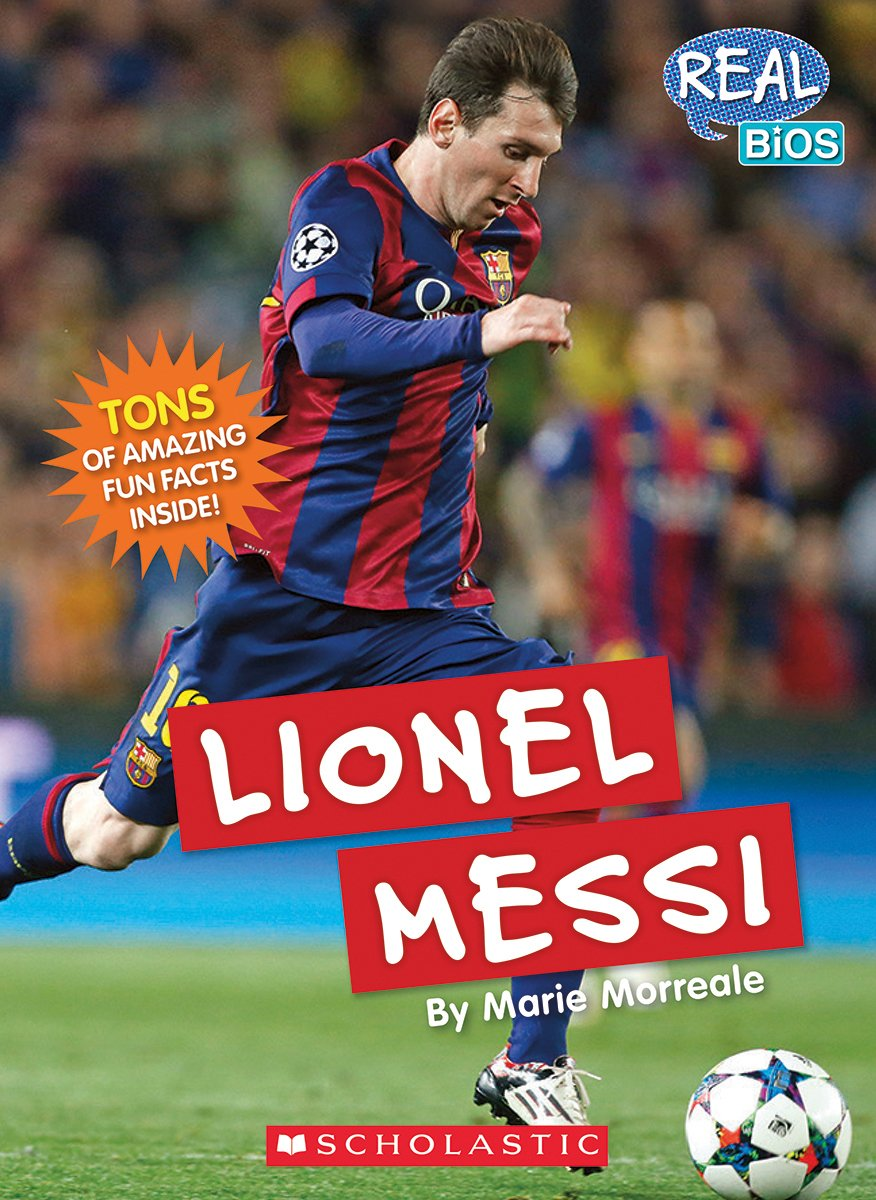 Lionel Messi Real Bios Marie Morreale Amazon