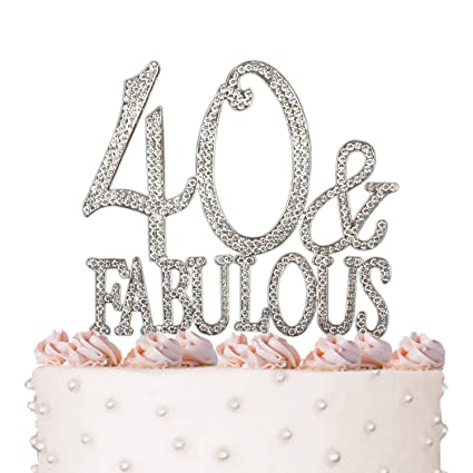 Amazon 40 Fabulous 40th Birthday Cake Topper Crystal Rhinestones On Silver Metal Party Decorations Favors Kitchen Dining