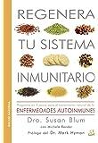 Regenera Tu Sistema Inmunitario (Salud Natural)
