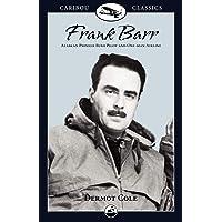 Frank Barr: Alaskan Pioneer Bush Pilot and One-Man Airline