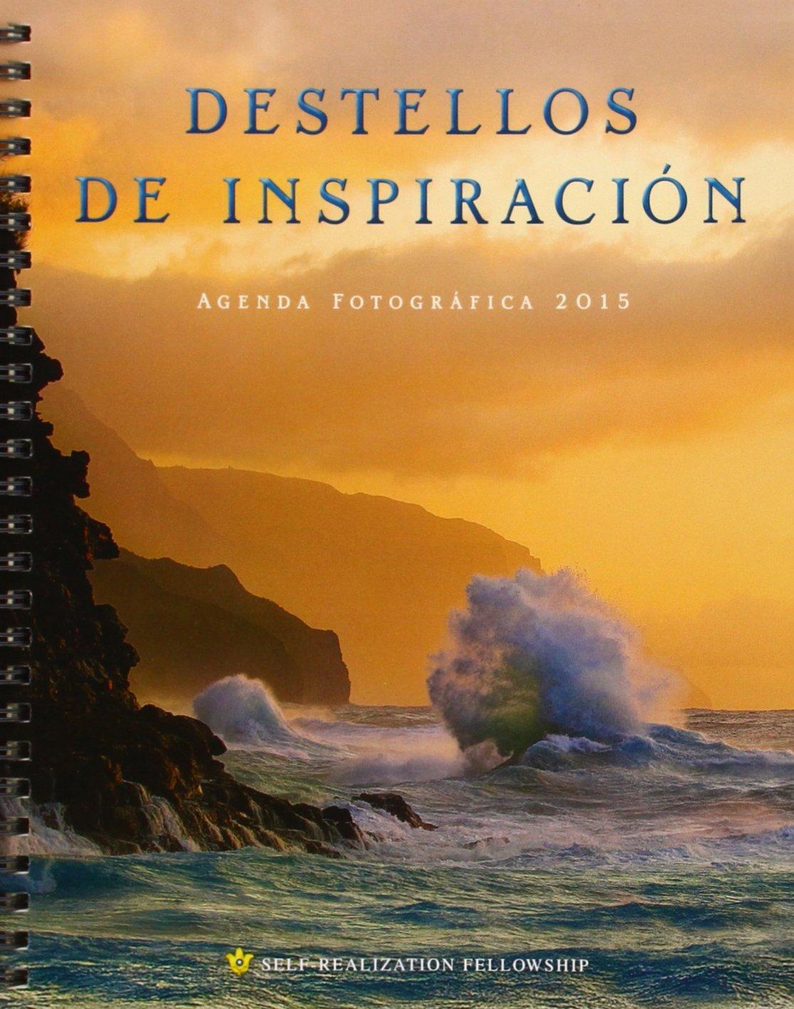 Destellos de Inspiración Agenda Fotográfica 2015 (Inner ...
