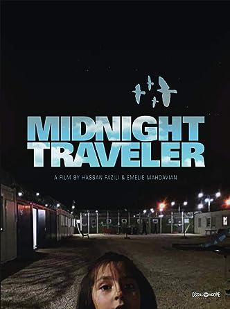 Amazon.co.jp: Midnight Traveler [DVD]: Hassan Fazili, Emelie ...