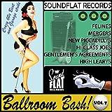 Soundflat Records Ballroom Bash! Vol.7