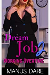 Dream Job 2: Working Overtime Kindle Edition