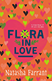 Flora in Love: The Diaries of Bluebell Gadsby (A Bluebell Gadsby Book Book 3)