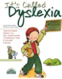 It's Called Dyslexia (Live & Learn) (Live & Learn S.)