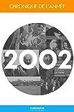 Chronique de l'année 2002
