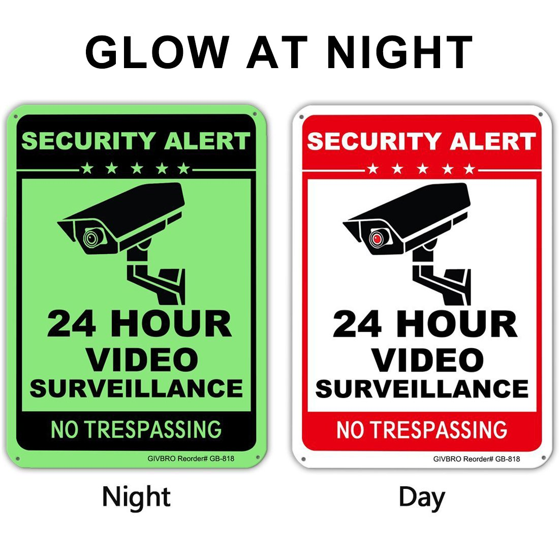 Video Surveillance Sign - [UPGRADED 2018] 24 Hour CCTV Security Signs, Aluminum No Trespassing Signs for Home Security Glow-in-the-dark(40Mil,10'' X 14'')