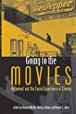 Going to the Movies: Hollywood and the Social Experience of the Cinema (Exeter Studies in Film History)